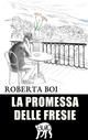 La  promessa delle fresie