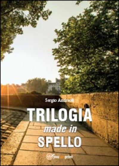 Trilogia made in Spello