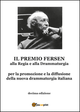 Il  premio Fersen alla regia e alla drammaturgia. Decima edizione