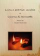 Lumi a petrolio, candele e lucerne di terracotta