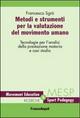 Metodi e strumenti per la valutazione del movimento umano. Tecnologie per l'analisi della prestazione motoria e casi studio