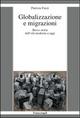 Globalizzazione e migrazioni. Breve storia dall'età moderna a oggi