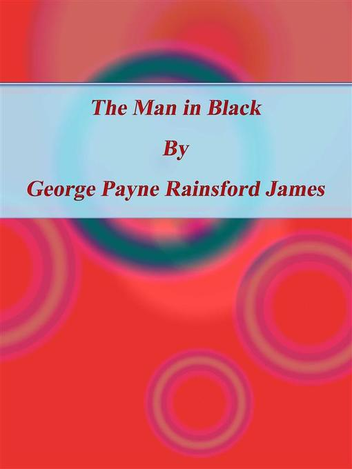 The Man in Black als eBook von George Payne Rainsford James - George Payne Rainsford James
