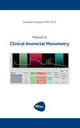 Manual of Clinical Anorectal Manometry - Emanuel Cavazzoni