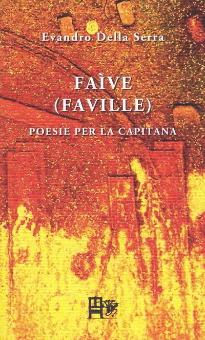 Faìve (Faville). Poesie per la capitana