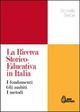 La  ricerca storico-educativa in Italia. I fondamenti gli ambiti i metodi