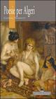 Poesie per Algeri. Ediz. italiana e francese