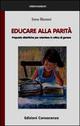 Educare alla parità. Proposte didattiche per orientare in ottica di genere
