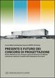 Presente e futuro dei concorsi di progettazione