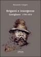 Briganti e insorgenze. Gimigliano 1799-1874