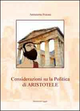 Considerazioni su la «Politica» di Aristotele