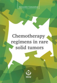 Chemotherapy regimens in rare solid tumors