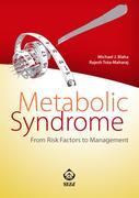 Michael J. Blaha;Rajesh Tota-Maharaj: Metabolic Syndrome. From Risk Factor to Management