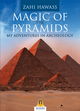 Magic of the pyramids. My adventures in archeology