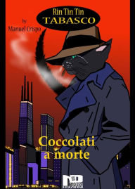 Rin Tin Tin Tabasco (Vol. 2) - Coccolati a morte Manuel Crispo Author