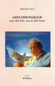 Giovanni Paolo II nato dal sole, mosso dal vento