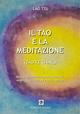 Il  Tao e la meditazione. Tao Te Ching