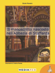 Il  manoscritto nascosto nell'abbazia di Staffarda