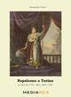 Napoleone a Torino. Le visite del 1797, 1800, 1805 e 1807