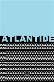 Atlantide. Ediz. illustrata