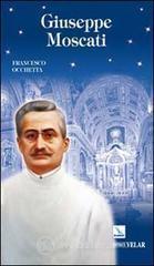 Giuseppe Moscati. Esempio di santità laica - Occhetta Francesco