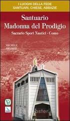 Santuario Madonna del Prodigio. Sacrario Sport Nautici Como - Aramini Michele