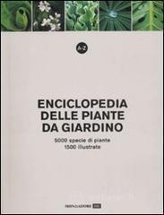 A-Z. Enciclopedia delle piante da giardino. 5000 specie di piante, 1500 illustrate
