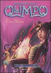 La fiamma degli dei. Ragazze dell'Olimpo - Kedros Elena
