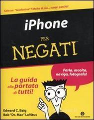 IPhone per negati - Baig Edward C.