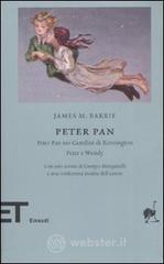 Peter Pan-Peter Pan nei giardini di Kensington-Peter e Wendy - Barrie James M.