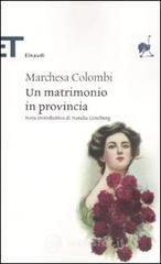 Un matrimonio in provincia - Marchesa Colombi