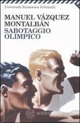 Sabotaggio olimpico - Vázquez Montalbán Manuel