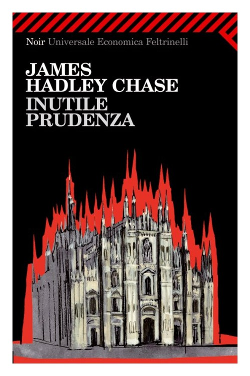 Inutile prudenza - Chase James H.