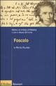 Foscolo. Profili di storia letteraria
