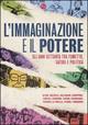L' immaginazione e il potere. Gli anni settanta tra fumetto, satira e politica