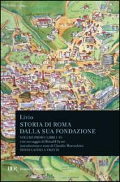 Storia di Roma dalla sua fondazione. Testo latino a fronte. 1: Libri 1-2