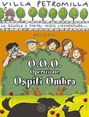 O.O.O. Operazione ospiti ombra - Peak Julius J.