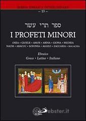 I profeti minori. Ediz. multilingue