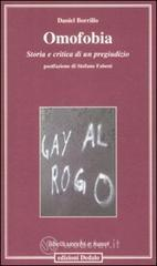 Omofobia. Storia e critica di un pregiudizio - Borrillo Daniel