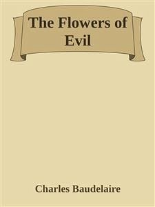 The Flowers of Evil (eBook, ePUB)