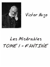 Les Misérables Tome 1 (eBook, PDF)