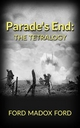 Parade's End: The Tetralogy - Ford Madox Ford