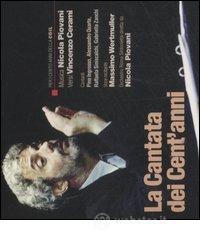 La cantata dei cent'anni. Con CD Audio - Cerami Vincenzo