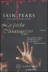 La pista Caravaggio - Pears Iain