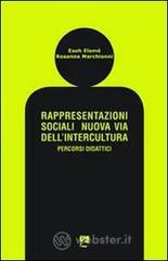 Rappresentazioni sociali. Nuova via dell'intercultura. Percorsi didattici - Elamé Esoh