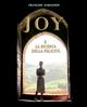 Joy e la ricerca della felicità