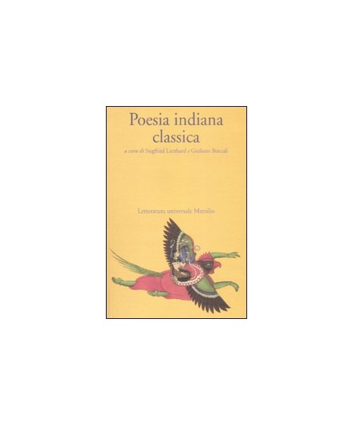 Poesia indiana classica - Lienhard S. (cur.); Boccali G. (cur.)
