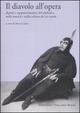 Il  diavolo all'opera. Aspetti e rappresentazioni del diabolico nella musica e nella cultura del XIX secolo