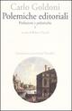 Polemiche editoriali. Prefazioni e polemiche. Vol. 1