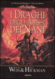 I  draghi degli abissi dei nani. Le cronache perdute. DragonLance. Vol. 1